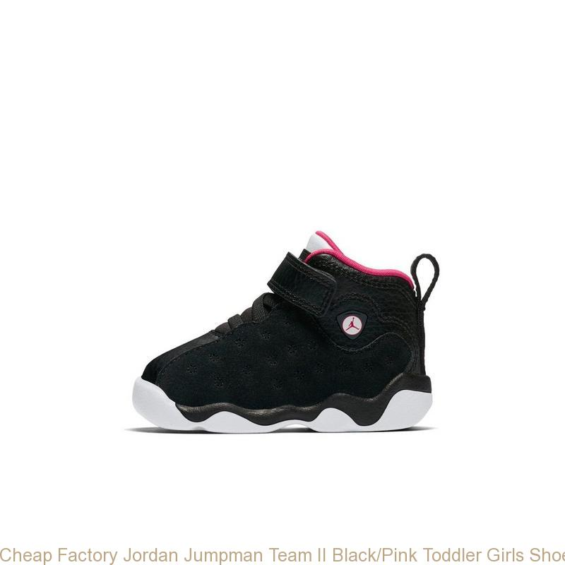 promo code 189c8 95110 Cheap Factory Jordan Jumpman Team II Black/Pink Toddler Girls Shoe - buy  air jordans cheap - S0236