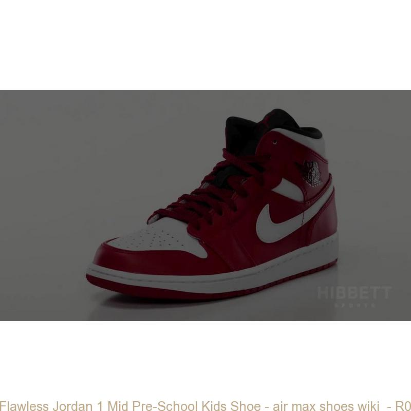 Flawless Jordan 1 Mid Pre-School Kids Shoe - air max shoes wiki - R0213 a757eaaf0