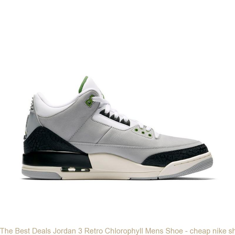 c4e9b655f The Best Deals Jordan 3 Retro Chlorophyll Mens Shoe – cheap nike shoes ...