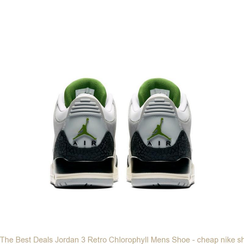 fa64a52a9a053 The Best Deals Jordan 3 Retro Chlorophyll Mens Shoe - cheap nike shoes  sites - Q0305