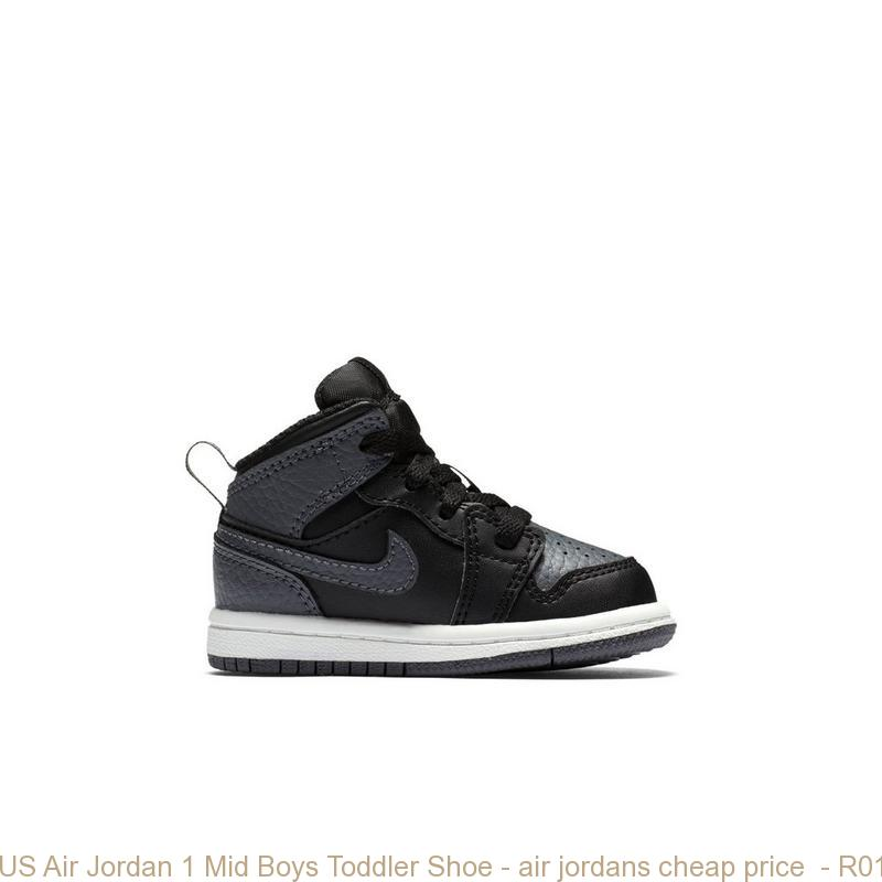 competitive price ade0b ee89b US Air Jordan 1 Mid Boys Toddler Shoe - air jordans cheap price - R0109